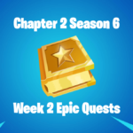 Featured Fortnite Chapte 2 Season 6 Week 2 Epic Quests.