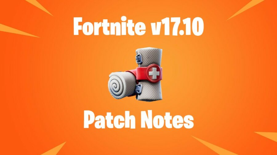 Title for Fortnite Patch notes 17.10.