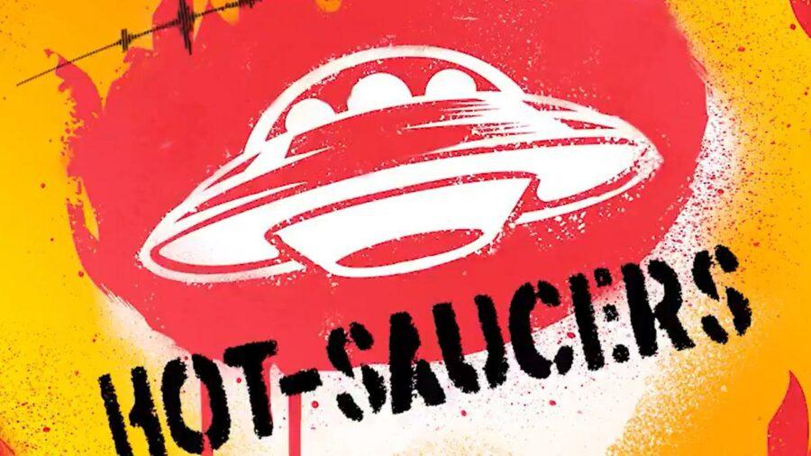 Hot Saucers Season 8 Teaser