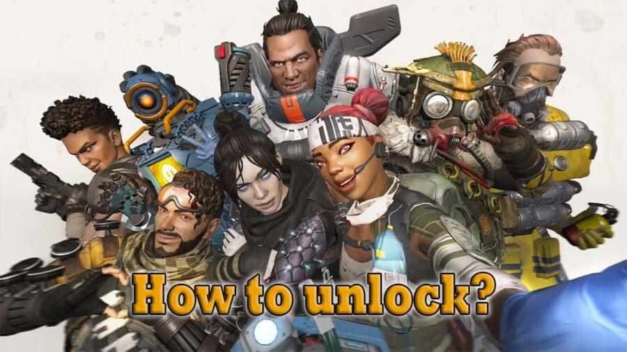how to unlock legends in apex legends