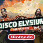 disco elysium the final cut on nintendo switch