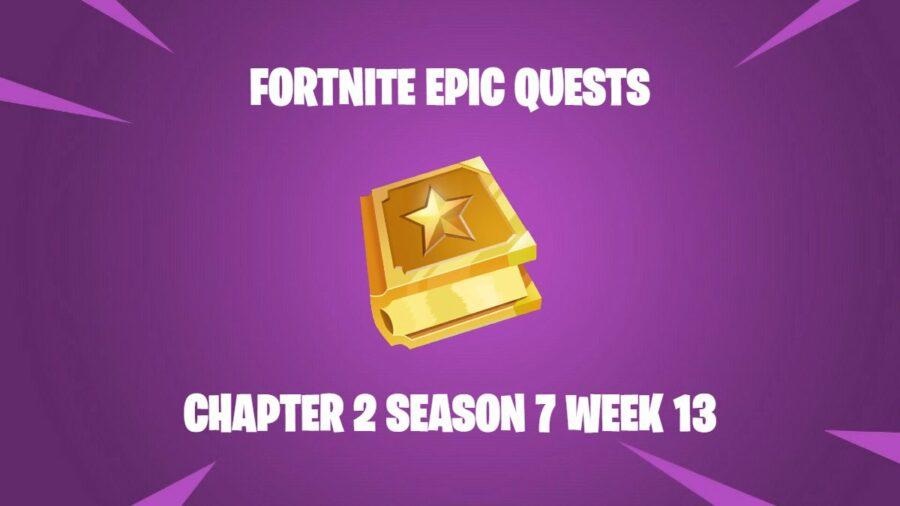 Fortnite Epic Quests C2S7W13